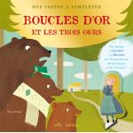 Mes contes à compléter : Boucles d'or et les trois ours