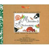 Maisons Des Animaux un livre pour apprendre, une pochette d'activités...