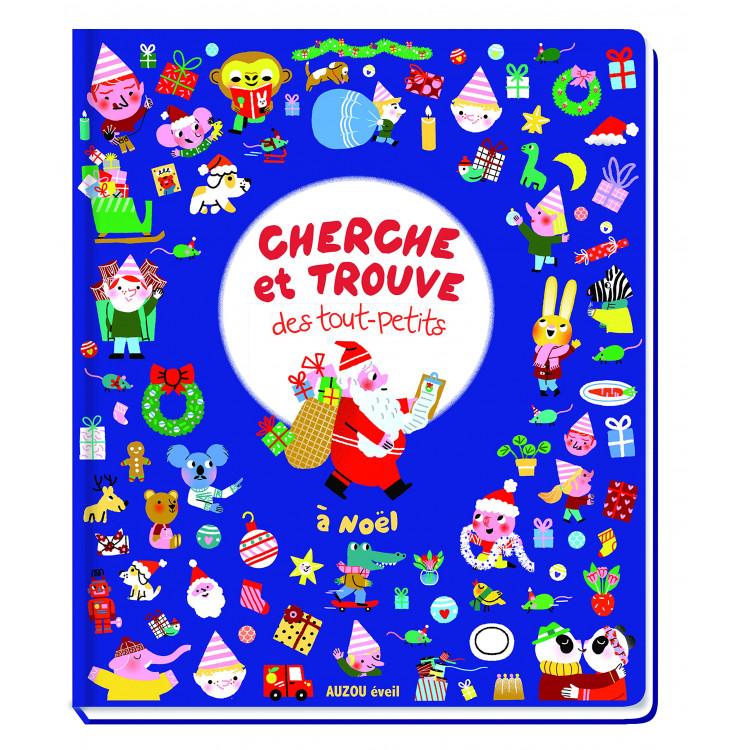 Cherche et trouve des tout-petits - A Noël ! - Книга на френски език