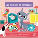 Les animaux de compagnie - mon premier imagier  à écouter Домашни любимци - моята първа книжка за слушане