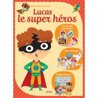Mon livre-jeux avec Lucas le super-héros