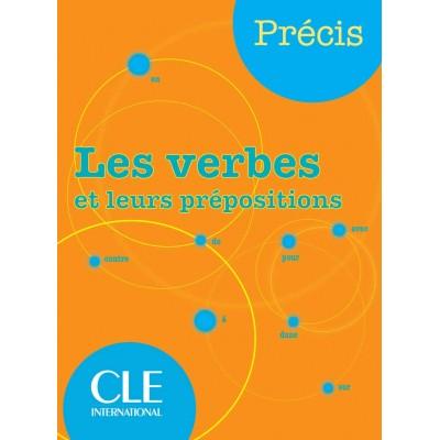 Les verbes et leurs prépositions - Книга на френски език