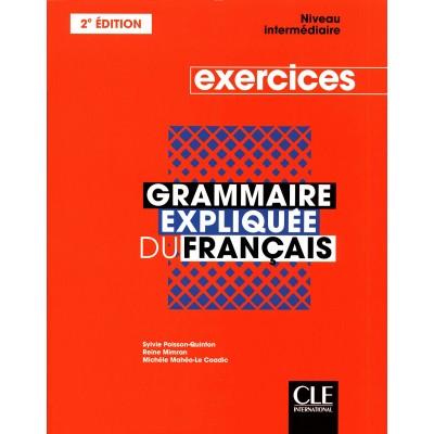 Cahier d'activités - Grammaire expliquée du français - B1-B2 - Книга на френски език