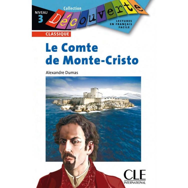 Le Comte de Monte-Cristo - Niveau 3 - Lecture Découverte - Livre