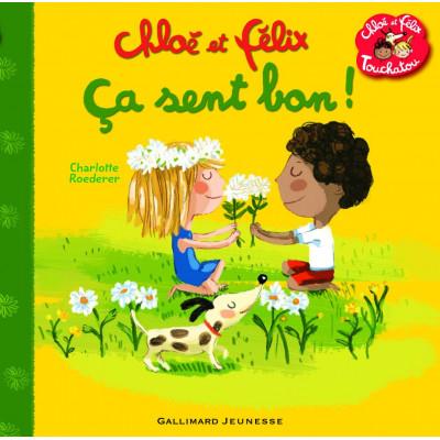 Chloé et Félix. Ça sent bon ! Album - Клое и Феликс. Това мирише добре!