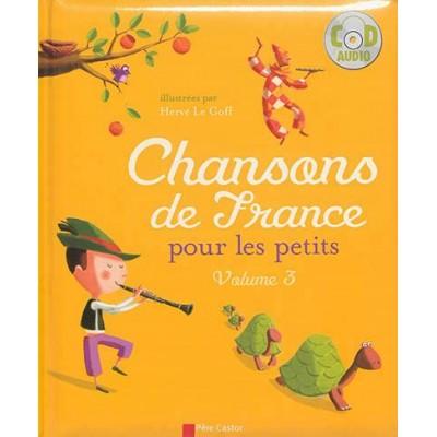 Chansons de France pour les petits volume 3 - Relié