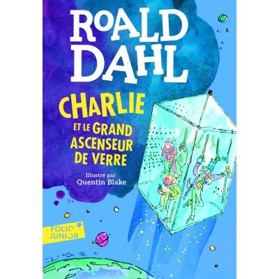 Charlie et le grand ascenseur de verre - Книга на френски език