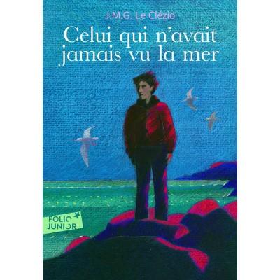 Celui qui n'avait jamais vu la mer - Книга на френски език
