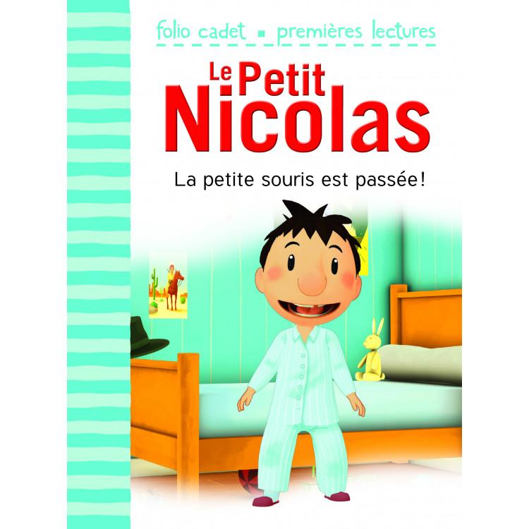 Le petit Nicolas -  la petite souris est passée !