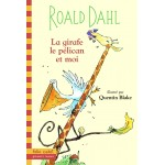 La girafe, le pélican et moi (Жирафът, пеликанът и аз)