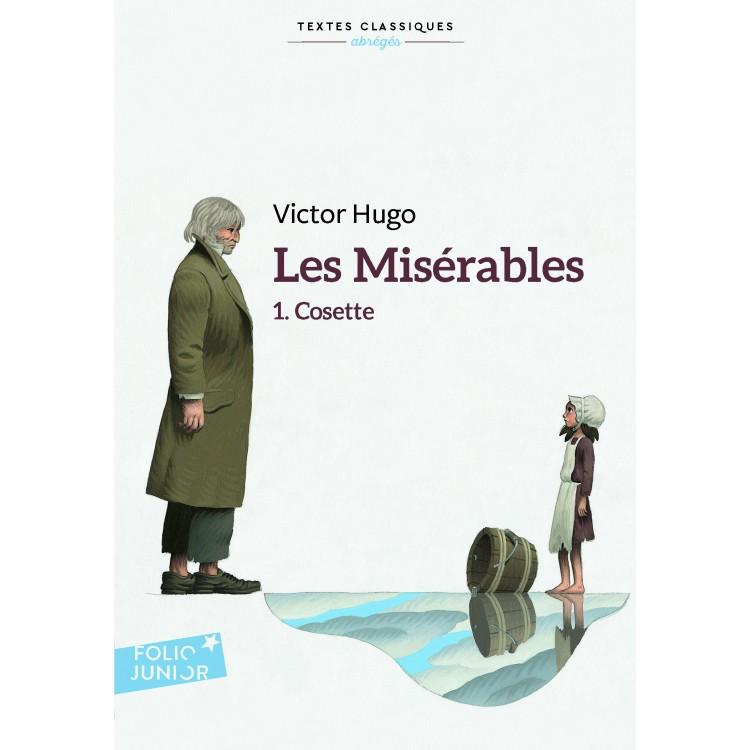 Les misérables, tome I : Cosette (Клетниците, том I - Козета)