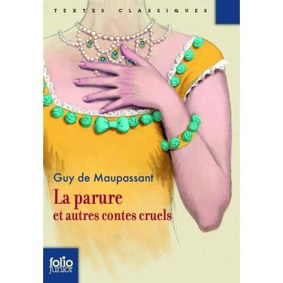 La parure et autres contes cruels (Огърлицата и други разкази)