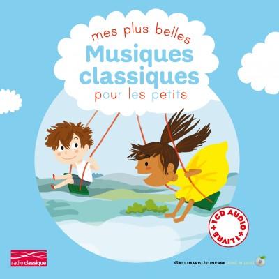 Mes plus belles musiques classiques pour les petits (Класическа музика за най-малките)