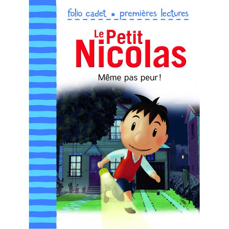 Le petit Nicolas - même pas peur !