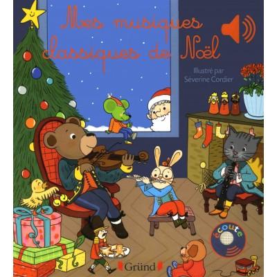 Mes musiques classiques de Noël - Книга на френски език