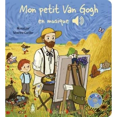 Mon petit Van Gogh en musique - Книга на френски език
