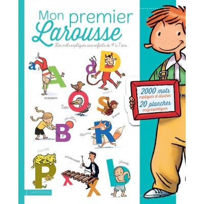 Mon premier Larousse: Les mots expliqués aux enfants de 4 à 7 - Речник на френски език
