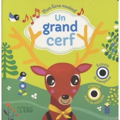 Mon livre musical: Un grand cerf