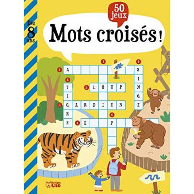 Mon grand livre de jeux: 50 Mots croisés ! - Dès 8 ans