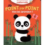 Mes premiers jeux maternelle : Point par point : Vive les animaux !