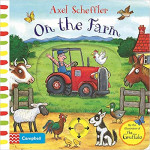 Axel Scheffler On the Farm: A push, pull, slide book Board book - Книга на английски език