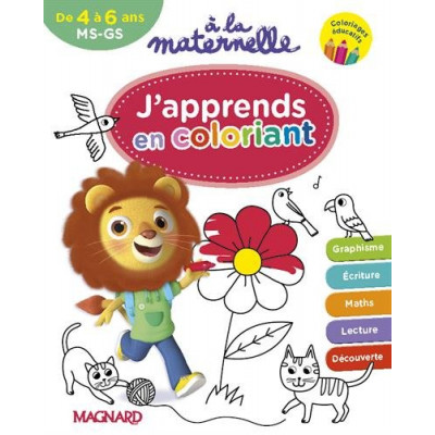 A la maternelle, J'apprends en coloriant MS-GS