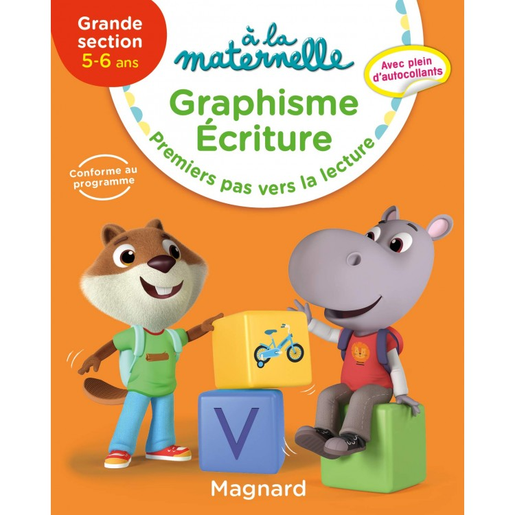 A la maternelle graphisme-écriture Grande Section