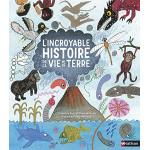L'incroyable histoire de la vie sur Terre  - Енциклопедия на френски език