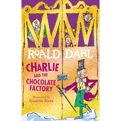 Charlie and the Chocolate Factory: Roald Dahl