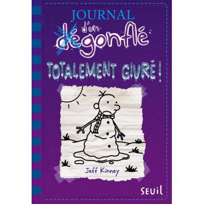 Journal d'un dégonflé - tome 13 Totalement givré !
