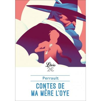 Contes de ma mère l'Oye: Histoires ou contes du temps passé, avec des Moralités