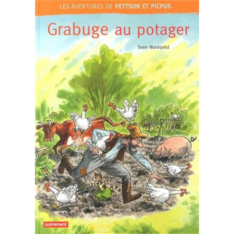 Les aventures de Pettson et Picpus : Grabuge au potager