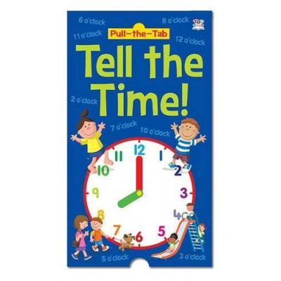 Pull-the-Tab Tell the Time!
