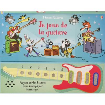 Je joue de la guitare - Музикална книга на френски език