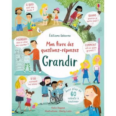 Grandir - Mon livre des questions-réponses - Книга на френски език