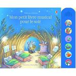 Mon petit livre musical pour le soir  - Книга на френски език