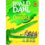 L'énorme crocodile - Огромният крокодил