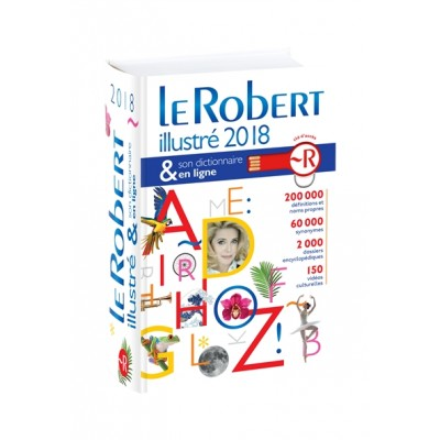 Le Robert Illustre et son Dictionnaire Internet 2018 with Internet Connector : Dixel 2018
