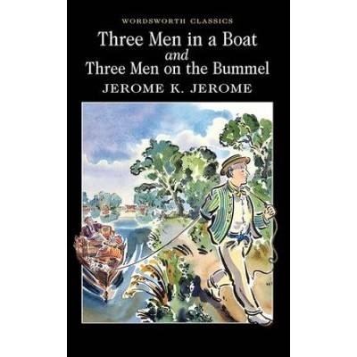 Three Men in a Boat & Three Men on a Bummel